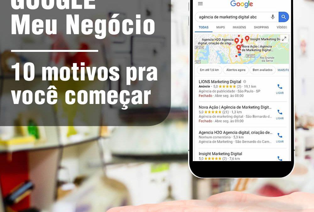 Google Meu Negócio – 10 motivos para você se cadastrar agora!